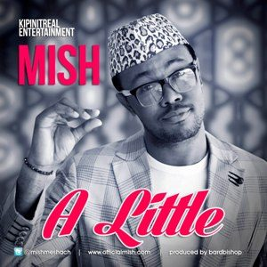 RW Music Premiere: Mish ' A Little'