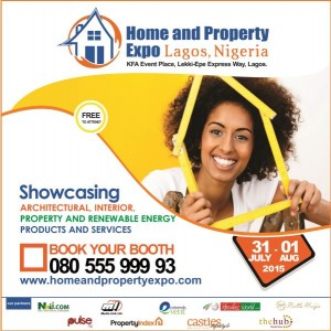 UPCOMING EVENT: Home and Property Expo Kicks Off on July 31- August 1, 2015 in Lagos