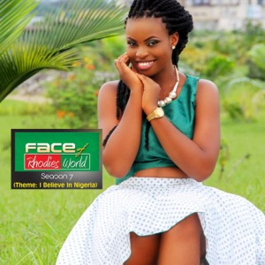 I Believe In Nigeria –  Article Written By Miss Uduak Udofia For Face Of Rhodies World Season 7