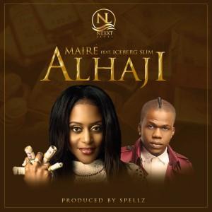 New Music: 'Alhaji' By Mairé ft. Iceberg Slim