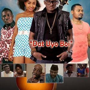 New Movie: Dat Uyo Boi – Watch Trailer