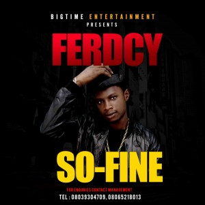 VIDEO: 'Ferdcy' – So Fine