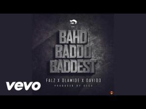 DOWNLOAD MP3: Falz Ft. Olamide X Davido – Bahd Baddo Baddest