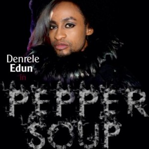 "Watch The Trailer For ""Pepper Soup"" Starring Denrele Edun, Layole Oyatogun, Beverly Osu & Others"