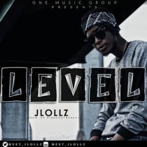 Music: JLollz – Level |@Meet_JLollz