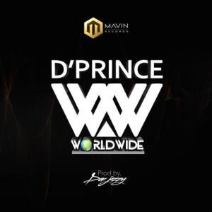 "Fresh Mp3: D'prince – ""Worldwide"""