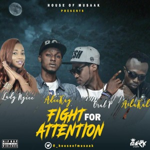 MP3: House Of Musaak Ft. Lady Nyice, Oral P, Adeekay & Ashakah – Fight For Attention