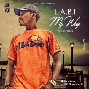 Music: Labi – My Way |@larhbimona