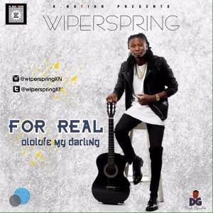 Music: Wiper Spring – For Real |@wiperspringKN