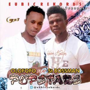 Music: Popstars X St Bossman – Olofofo