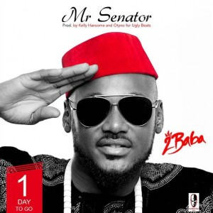 "Fresh Mp3: 2Baba – ""Mr. Senator"""