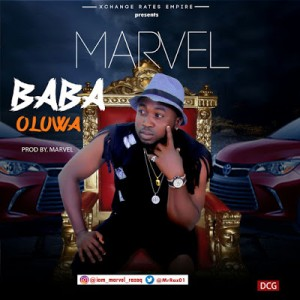 Music: Marvel – Baba (Oluwa) |@MrRaz01