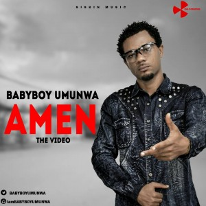 Video: BabyBoy Umunwa (@BabyUmunwa) – Amen