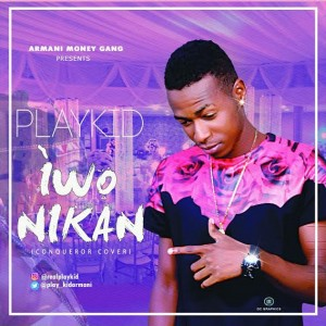 Music: Playkid – Iwonikan (Only You) |@RealPlaykid