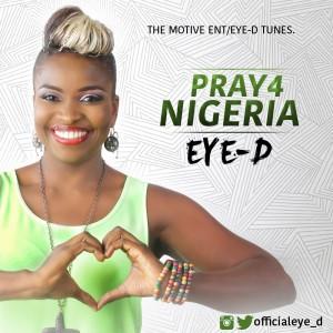 Video: Eye-D – Pray For Nigeria |@officialeye_d