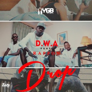 VIDEO: D.W.A Ft. Rappon – Drop |@dadudesdboi