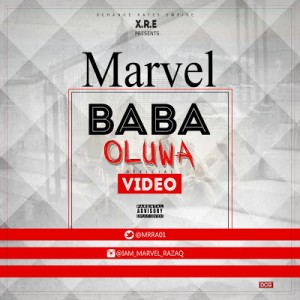 Video: Marvel – Baba Oluwa |@MrRaz01