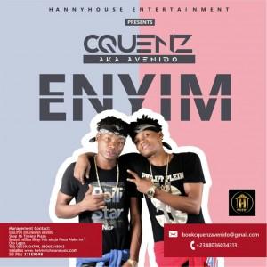 Music: Cquenz – Enyim