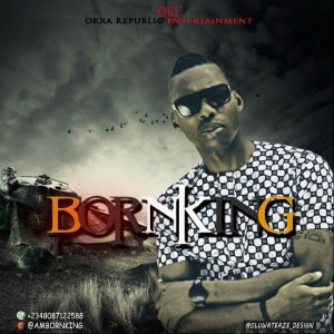 Music: BornKing – That's My Name |@ambornking
