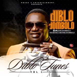 Music: Diblo Dombolo – Diblo Tunes (EP Vol.1) || @diblodombolo
