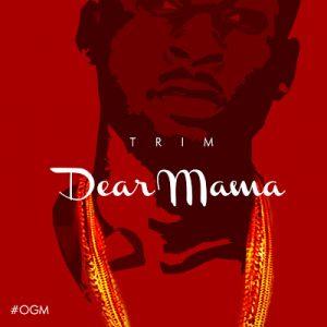 Music: Trim – Dear Mama |@liltrim_edu