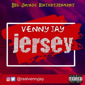 Music: Venny Jay – Jersey