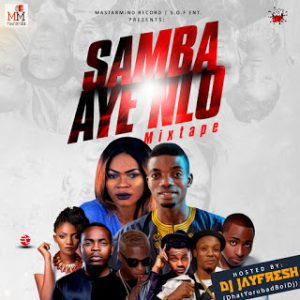 Mixtape: DJ Jayfresh – Sambaayenlo Mix | @itz_djjayfresh