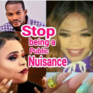 Stop Being A Public Nuisance – Uche Maduagwu Blasts Bobrisky
