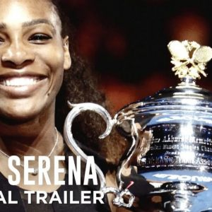 "Watch A New Trailer Releases For HBO's ""Beign Serena"""