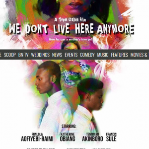"Must Watch Trailer: Funlola Aofiyebi-Raimi, Osas Ighodaro Ajibade, Katherine Obiang Star In ""We Don't Live Here Anymore"""